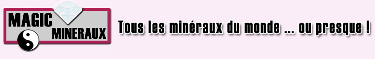 MAGIC-MINERAUX