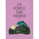 La force des pierres volume 3